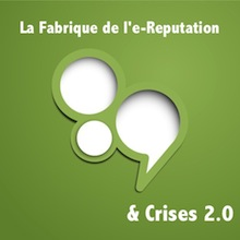 Session 4. 14h30. La fabrique de l'e-Reputation, Anticipation et Crises 2.0