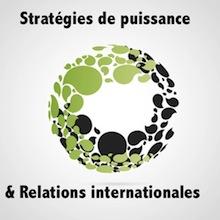 Session 3. 14h00. Stratégies de puissance et Relations internationales