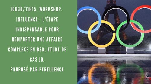 10h30/11h15. Workshop. Influence : l'étape indispensable pour remporter une affaire complexe en B2B. Etude de cas JO.