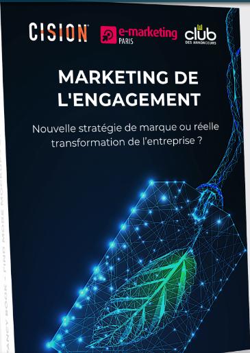 En avant-première. Présentation de l'Etude - Marketing de l'engagement : nouvelle stratégie de marque ou réelle transformation de l'entreprise ?