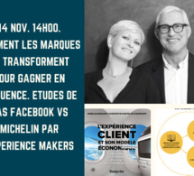 14h00. Comment les marques se transforment pour gagner en influence. Etudes de cas Facebook vs Michelin par Experience Makers