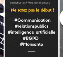 Influence-Day Paris. Ne ratez pas le début ! #Communication #relationspublics #intelligence artificielle #RGPD #Monsanto