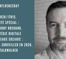 16h30/17h15. Invité spécial : Anthony Rochand. Stratégie digitale et réseaux sociaux : les tendances à surveiller en 2020. Talkwalker