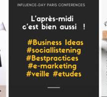 Influence-Day Paris. L'après-midi c'est bien aussi  ! #Business Ideas #sociallistening #Bestpractices #e-marketing #veille #etudes