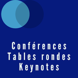 Conférences / Tables rondes